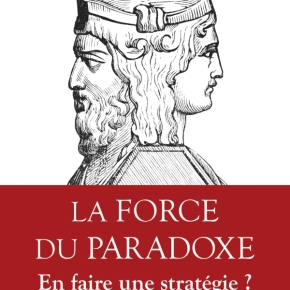 L'ART DU PARADOXE. So what Mister Sun Tzu?