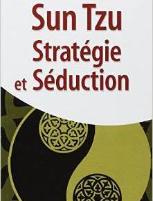 RUSES, L'ART CHINOIS DU STRATÈGE (3). So what Mister SunTzu?